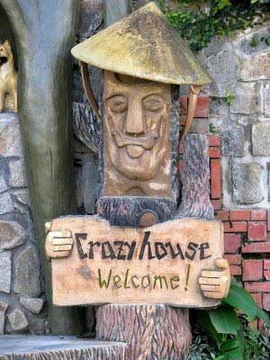 Crazy House, Welcome!