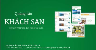 Quảng cáo khách sạn hiệu quả với Dulich24.com.vn